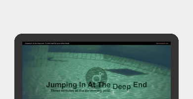Jumping in at the Deep End